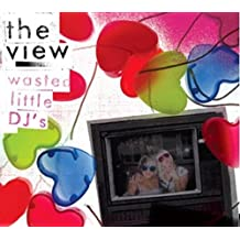 Wasted Little Djs by View (2006-10-20)