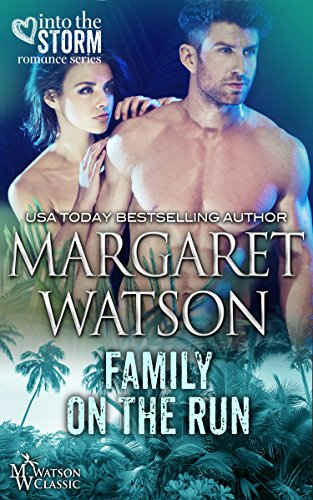 Family on the Run (Into the Storm Book 5) (English Edition)