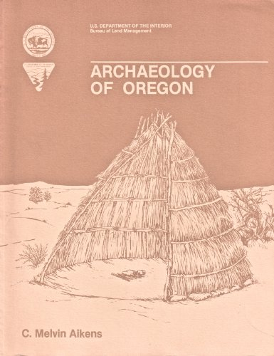 Archaeology of Oregon 2ND Edition