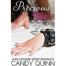 Precious Pet: A Billionaire BDSM E-Romance
