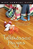 [(Tallahassee Higgins)] [By (author) Mary Downing Hahn] published on (February, 2007)