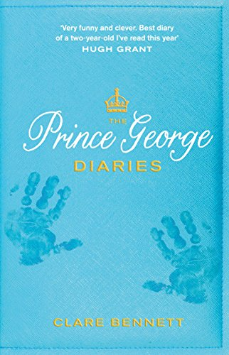 The Prince George Diaries par Clare Bennett