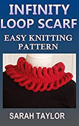 Infinity Loop Scarf - Easy Knitting Pattern (English Edition)