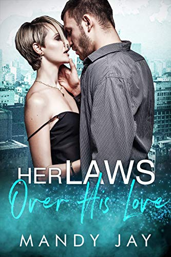 Her Laws Over His Love (English Edition) (Sexy Baseball Uniformen)
