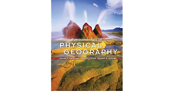 buy fundamentals of physical geography book online at low prices in rh amazon in Geography Bee Study Guide World Geography Study