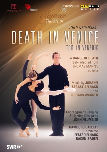 Elegance – The Art of John Neumeier | Death in Venice [DVD]