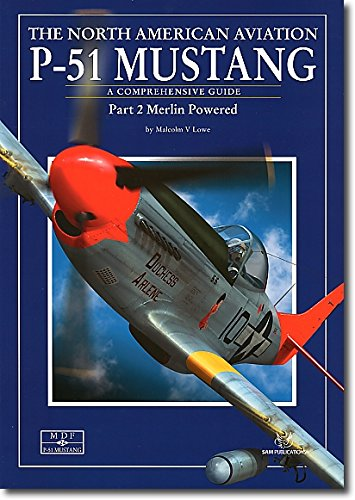 North American P-51 Mustang: Pt. 2 por Dana Bell
