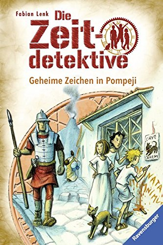 Die Zeitdetektive, Band 27: Geheime Zeichen in Pompeji