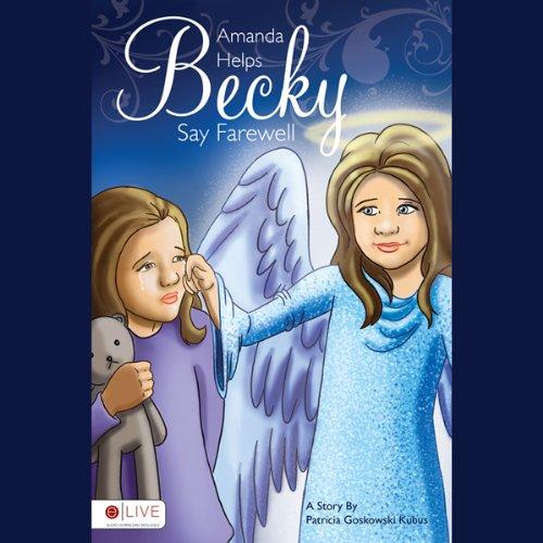 Amanda Helps Becky Say Farewell  Audiolibri