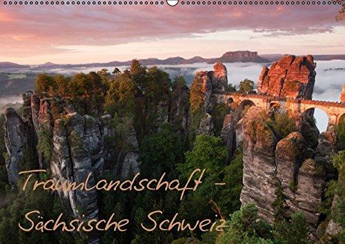 Traumlandschaft - Sächsische Schweiz (Wandkalender 2016 DIN A2 quer): Bildkalender aus dem Nationalpark Sächsische Schweiz (Monatskalender, 14 Seiten ) (CALVENDO Natur)