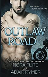 Outlaw Road (A MC Romance) by Nora Flite (2015-06-05)