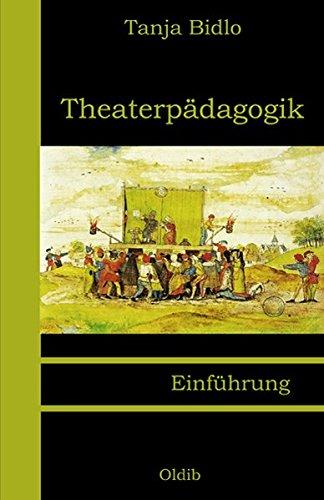 Theaterpädagogik: Einführung