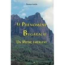 Le Phénomène Bugarach : Un Mythe émergent: Volume 23 (Serpent Rouge)