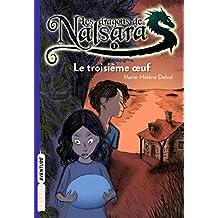 Les dragons de Nalsara, Tome 01: Le troisième oeuf