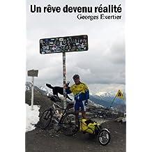 Un rêve devenu réalité - Récit de voyage (cyclisme périple à vélo cyclotourisme route provence alpes savoie) (French Edition)