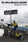 Un rêve devenu réalité - Récit de voyage (cyclisme périple à vélo cyclotourisme route provence alpes savoie)