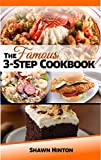 #5: THE FAMOUS 3-STEP COOKBOOK: Cooking made easy