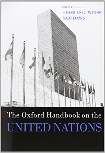 The Oxford Handbook on the United Nations (Oxford Handbooks in Politics & International Relations) by Thomas G. Weiss (Editor), Sam Daws (Editor) (13-Nov-2008) Paperback