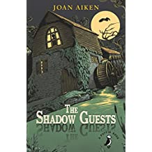 The Shadow Guests (A Puffin Book)