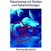 Valentinstag mit Risiken und Nebenwirkungen