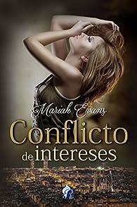Conflicto de intereses par Mariah Evans
