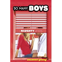 So Many Boys: A Naughty List Novel (The Naughty List) by Suzanne Young (2010-06-10)