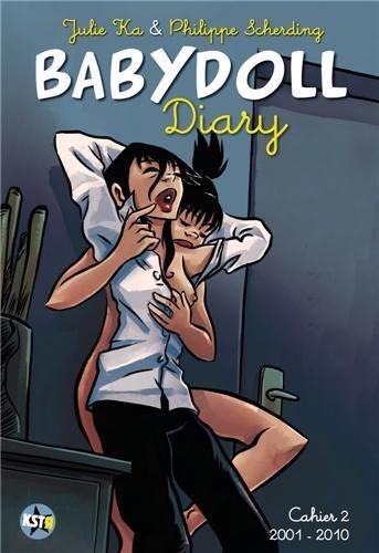 Babydoll Diary : Cahier 2, 2001-2010