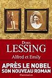 Alfred et Emily   Lessing, Doris (1919-....). Auteur