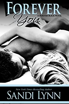 Forever You (Forever Trilogy Book 2) by [Lynn, Sandi]