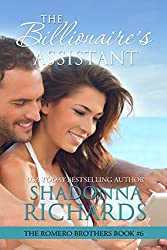 The Billionaire's Assistant (The Romero Brothers, Book 6) (English Edition)