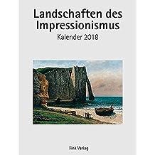 Landschaften des Impressionismus 2018: Kunst-Einsteckkalender