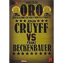 DUELO DE ORO, JOHAN CRUYFF VS FRANZ BECKENBAUER