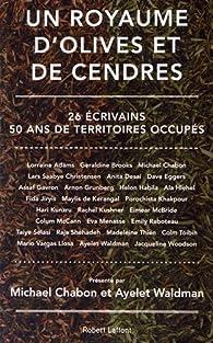 Un royaume d'olives et de cendres par Ayelet Waldman