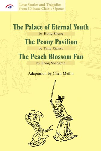 love-stories-and-tragedies-from-chinese-classic-operas-ii-the-palace-of-eternal-youth-the-peony-pavi