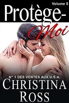 Protège-Moi: Volume Cinq par [Ross, Christina]