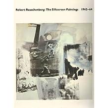 Robert Rauschenberg Screenprint: The Silkscreen Paintings