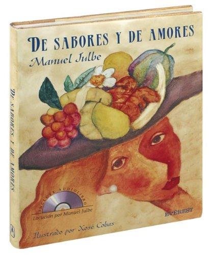 De sabores y amores. Edición especial con CD (Cocina temática)
