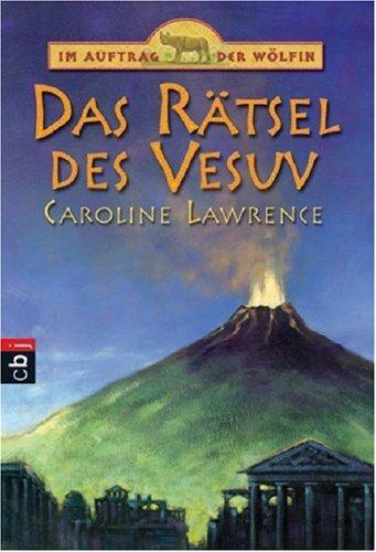 Im Auftrag der Wölfin - Das Rätsel des Vesuv: Band 2