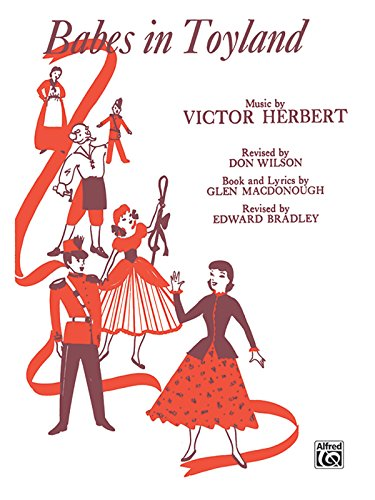 Babes in Toyland: Vocal Score