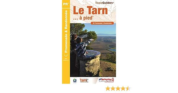 Le Tarn A Pied 52 Promenades Randonnees Amazon Fr Ffrandonnee Livres