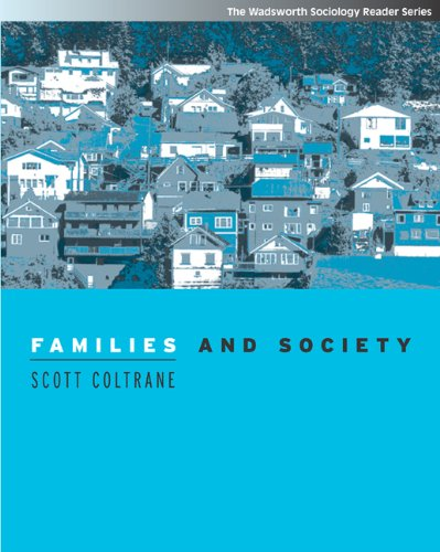 Families and Society: Classic and Contemporary Readings (Wadsworth Sociology Reader)