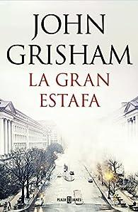 La gran estafa par John Grisham
