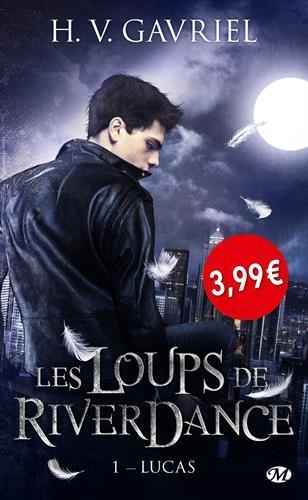 Les Loups de Riverdance, T1 : Lucas - OP PETITS PRIX IMAGINAIRE