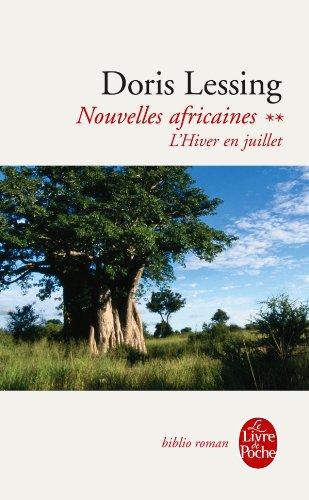 Nouvelles africaines, Tome 2 : L'hiver en juillet