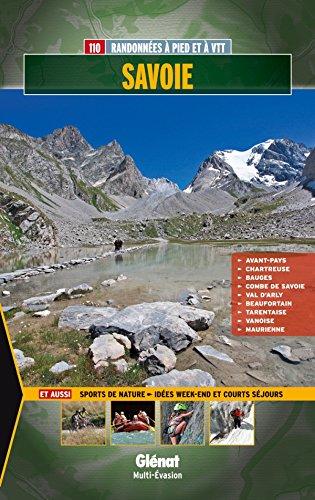 Savoie: Avant-Pays, Chartreuse, Bauges, Combe de Savoie, Val d'Arly, Beaufortain