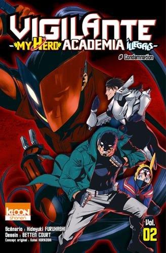 Vigilante - My Hero Academia Illegals T02 (02)