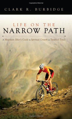 Life on the Narrow Path por Clark Burbidge