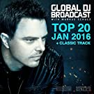 Global DJ Broadcast - Top 20 January 2016