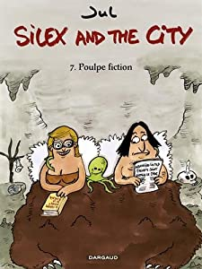 """Afficher """"Silex and the city n° 7 Poulpe fiction"""""""