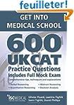 Get into Medical School: 600 UKCAT Pr...